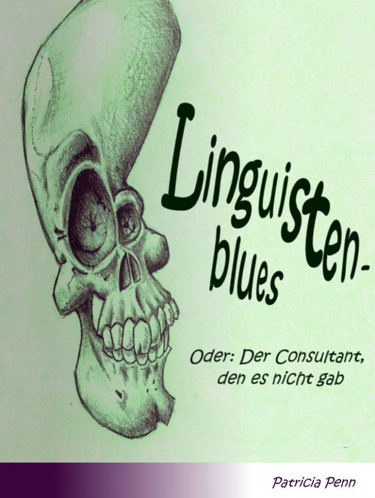 Cover des E-Books Linguistenblues von Patricia Penn